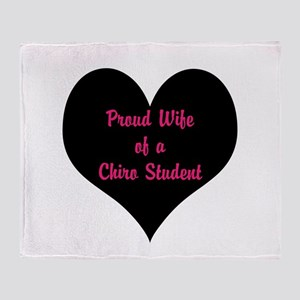 Proud Wife of a Chiro Student Throw Blanket
