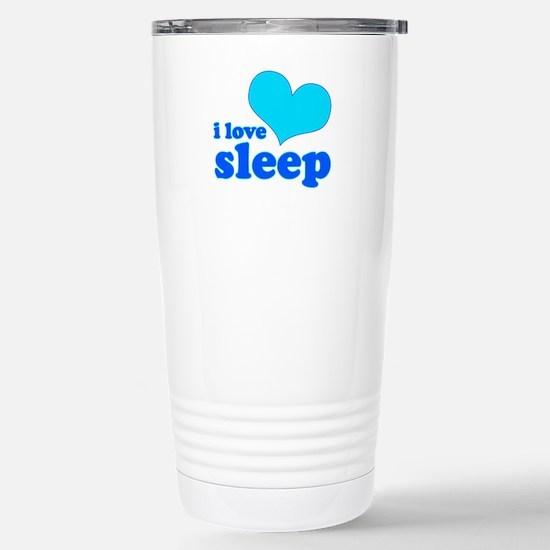 I Love Sleep (blue) Stainless Steel Travel Mug