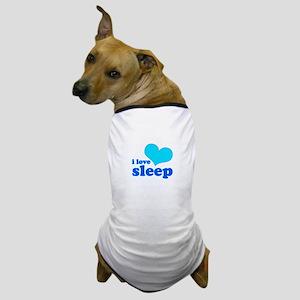 I Love Sleep (blue) Dog T-Shirt