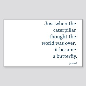 """Caterpillar Proverb"" Sticker (Rectangle)"