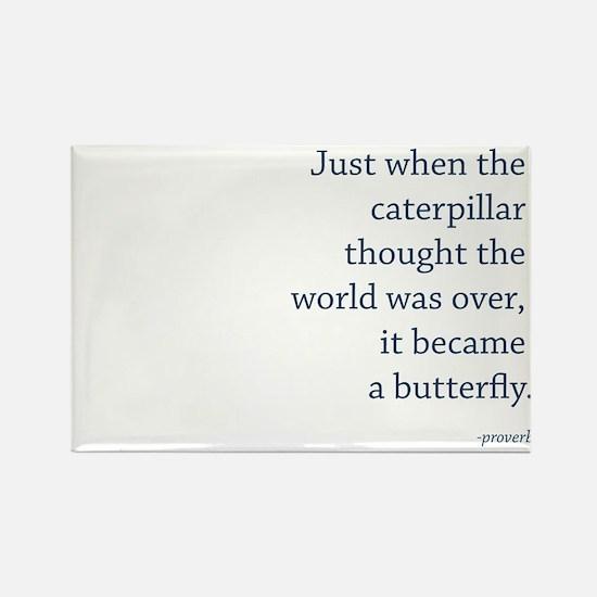 """""""Caterpillar Proverb"""" Rectangle Magnet"""