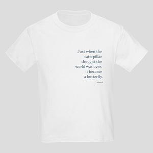 """""""Caterpillar Proverb"""" Kids Light T-Shirt"""