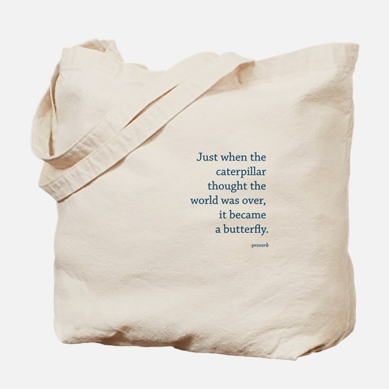 """Caterpillar Proverb"" Tote Bag"