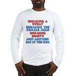 Sexy Sweat Long Sleeve T-Shirt