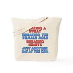 Sexy Sweat Tote Bag