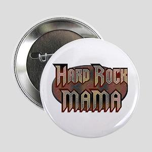Hard Rock Mama Heavy Metal Button