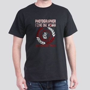 Photographer I Love One Woman Several Tool T-Shirt
