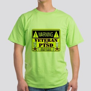 PTSD Medicated Veteran Green T-Shirt