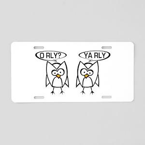 O RLY? YA RLY. Aluminum License Plate