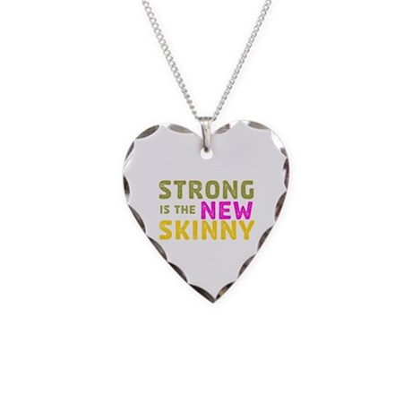 Strong is the New Skinny Necklace Heart Charm