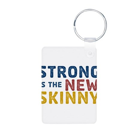 Strong is the New Skinny Aluminum Photo Keychain