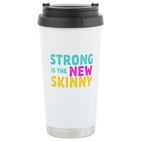 Strong is the New Skinny Stainless Steel Travel Mu