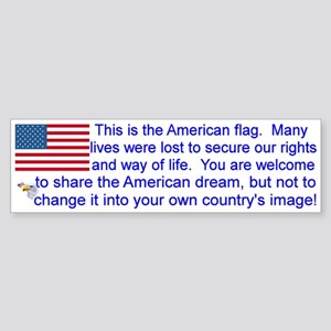"""This is the American Flag"" Bumpe Sticker"