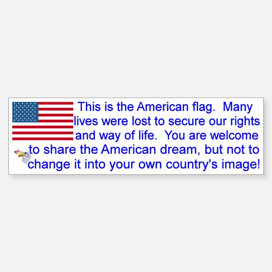 """This is the American Flag"" Bumpe Bumper Bumper Sticker"