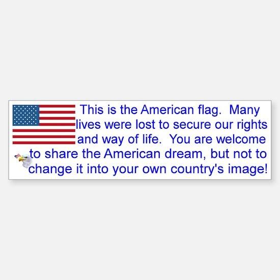 """This is the American Flag"" Bumpe Car Car Sticker"