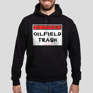 Danger Oilfield Trash Hoodie (dark)