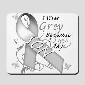I Wear Grey, I Love My Son Mousepad