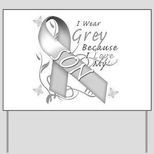 I Wear Grey, I Love My Son Yard Sign