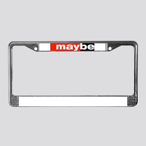 maybe License Plate Frame