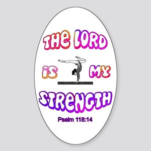 Lord Is My Strength Sticker (Oval)