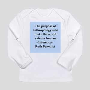 Ruth Benedict quotes Long Sleeve Infant T-Shirt