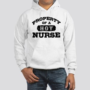 Property of a Hot Nurse Hooded Sweatshirt