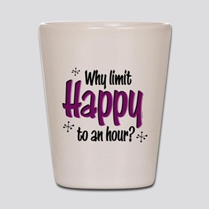 Limit Happy Hour? Shot Glass