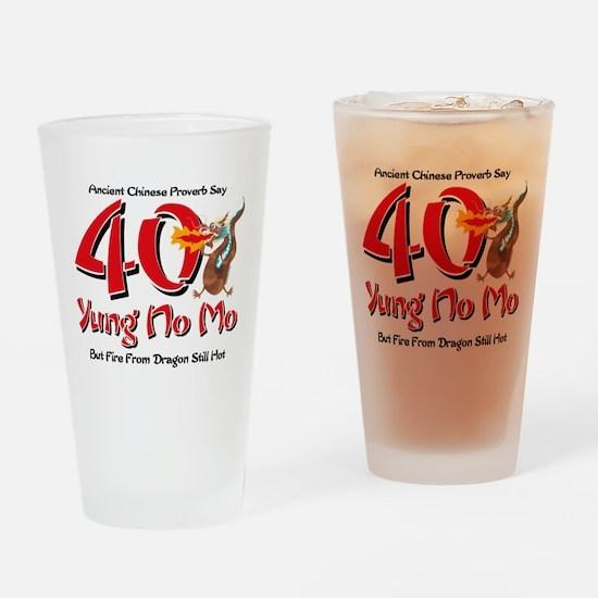 Yung No Mo 40th Birthday Drinking Glass