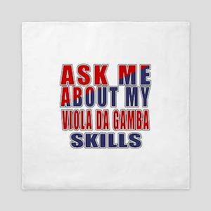 Ask About My Viola da Gamba Skills Queen Duvet