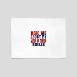 Ask About My Viola da Gamba Skills 5'x7'Area Rug