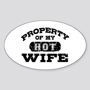 Property Of My Hot Wife Sticker (Oval)