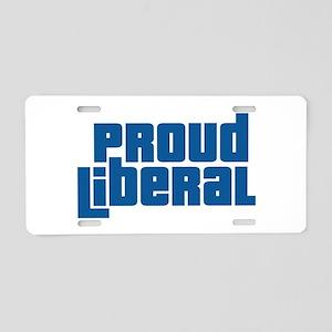 Proud Liberal Aluminum License Plate