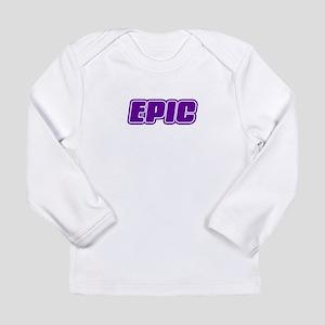Epic Long Sleeve Infant T-Shirt