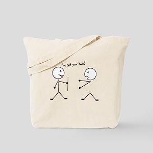 I've got your back Tote Bag