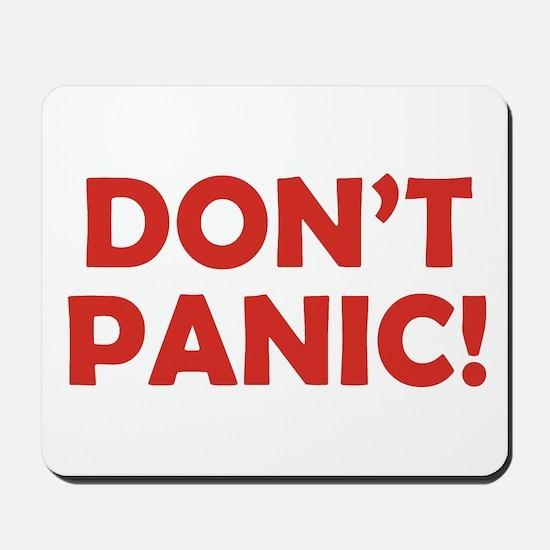Don't Panic! Mousepad