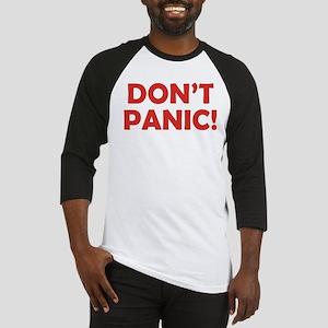 Don't Panic! Baseball Jersey