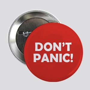 """Don't Panic! 2.25"""" Button"""