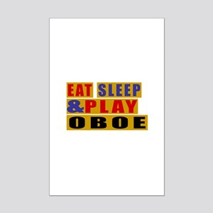 Eat Sleep And Oboe Mini Poster Print