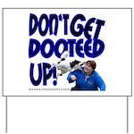Dooteed Yard Sign