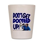 Dooteed Shot Glass