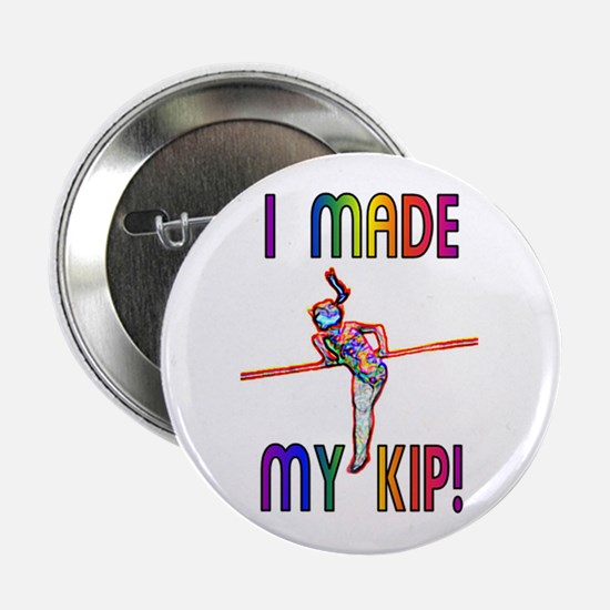 """I Made My Kip 2.25"""" Button (10 pack)"""
