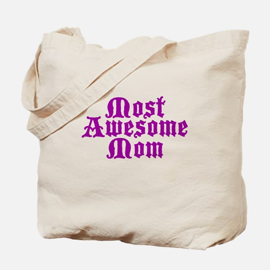 Most Awesome Mom Tote Bag