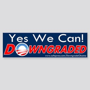 Yes We Can - Downgraded