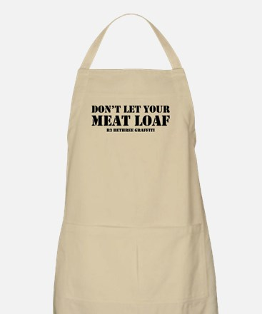 Don't Let Your Meat Loaf Apron