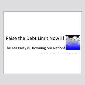 Raise the Debt Limit Now Small Poster