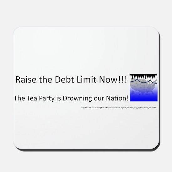 Raise the Debt Limit Now Mousepad