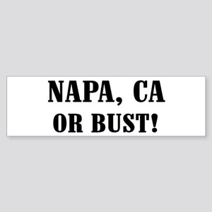 Napa or Bust! Bumper Sticker