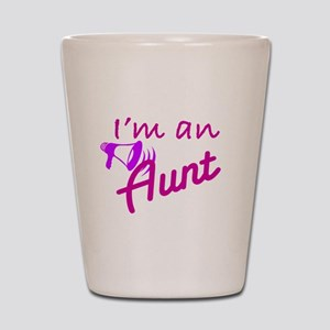 I'm An Aunt Shot Glass