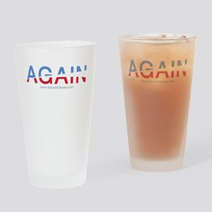 Obama AGAIN Drinking Glass