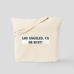 Los Angeles or Bust! Tote Bag